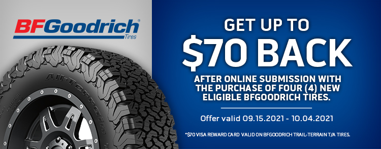 BFGoodrich Tires September Rebate Up to $70 back with purchase of (4) four select BFG Tires.