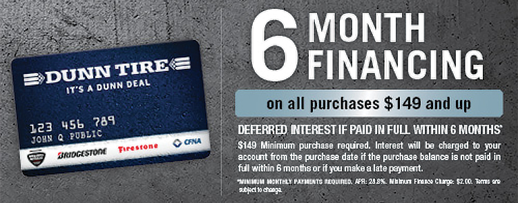 Dunn Tire Credit Card 6 Month Financing Interest Free On Purchases $149 & More