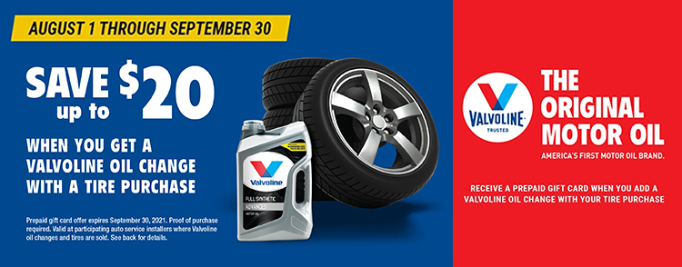 Save up to $20 when you get a Valvoline oil change with a tire purchase at Dunn Tire.