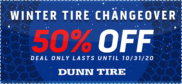 Seasonal Tire Changeover Promotion 50% Off Service Discount At Dunn Tire